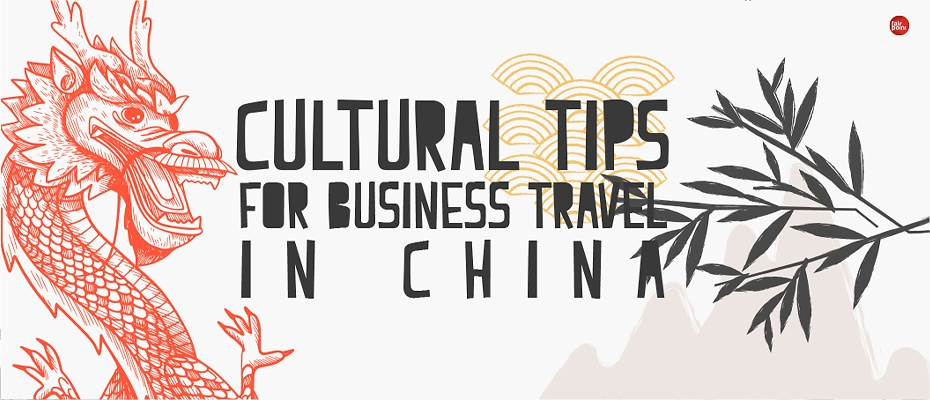 Tips on China's Culture for Business Travellers Banner